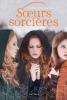Soeurs sorcières, tome 1