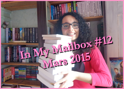 In My Mailbox #12 - Mars 2015