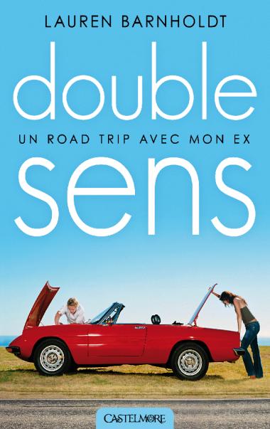 Double sens, un road-trip avec mon ex