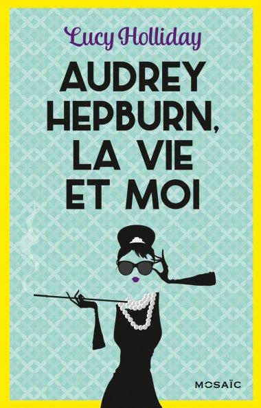 Audrey Hepburn, la vie et moi, tome 1