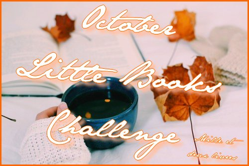 Challenge Livresque | October Little Books Challenge