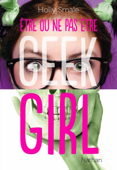 Geek Girl, tome 2.5