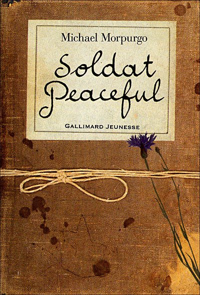 """Soldat Peaceful"", Michael Morpurgo"