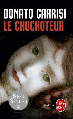 """""""Le chuchoteur"""", Donato Carrisi"""