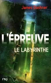 """""""L'épreuve: Le labyrinthe"""", James Dashner"""