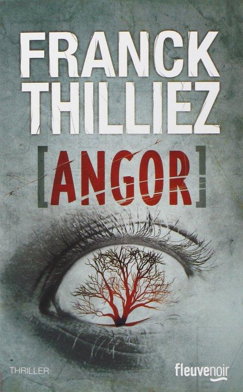 """Angor"", Franck Thilliez"