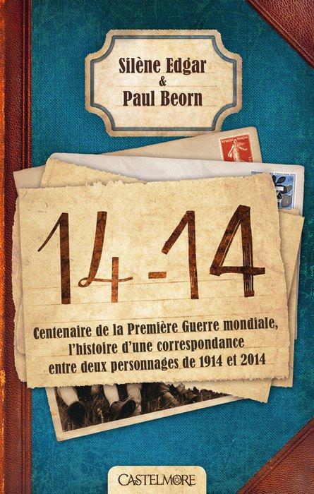"""""""14-14"""", Silène Edgar et Paul Beorn"""