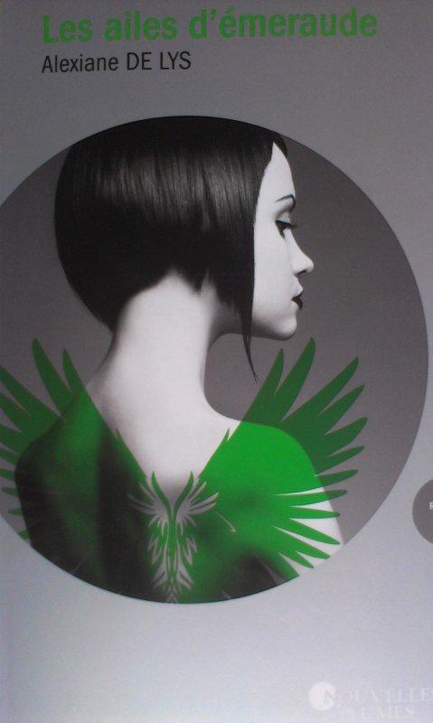 """""""Les aimes d'émeraude"""", Alexiane De Lys (tome 1)"""