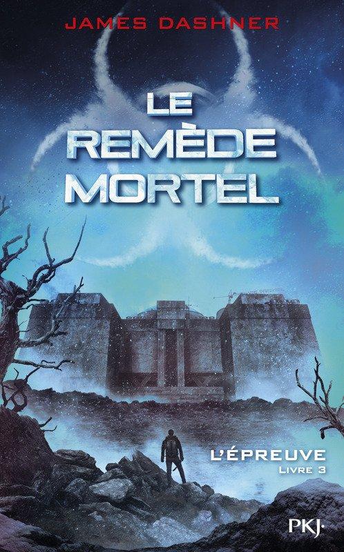 """L'épreuve: Le remède mortel"", James Dashner"