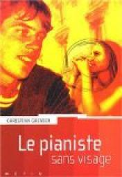 """""""La fille de 3e B"""" - """"Le pianiste sans visage"""", Christian Grenier"""