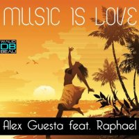 Alex Guesta Feat. Raphael  / Music Is Love (EDHIM Remix) (2011)