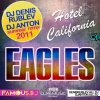 The Eagles  / Hotel California (Dj Denis RUBLEV & DJ ANTON Remix) (2011)