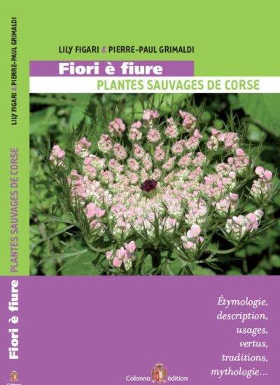 L'asphodèle cette plante magique à voir sur Fiori è Fiure de Lily Figari et Pierre-Paul Grimaldi