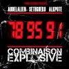 Combinaison Explosive feat Seth Gueko et Alkpote