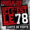 Abdelalien Feat 1solent & Splif - Ici C'est Le 78