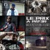 Carte De Visite / Abdelalien - Le Prix A Payer Feat. Jae Millz(Young Money) & Alonzo(Psy4 De La Rime) (2013)