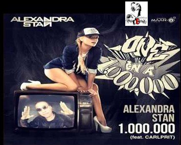 Alexandra Stan feat. Carlprit /  One Million (Maan Studio Remix) (2012)