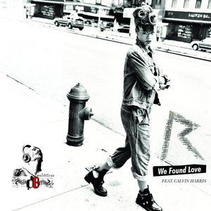 Rihanna & Ak Sound Production / We Found Love (original mix) (2012)