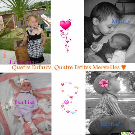 Quatres enfants, Quatre Petite Merveille ♥