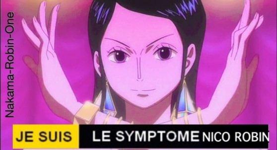 Je Suis Le Symptôme Nico Robin
