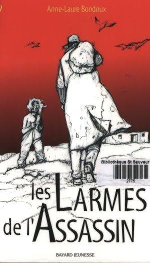 Les larmes de l'Assassin, d'Anne-Laure Bondoux
