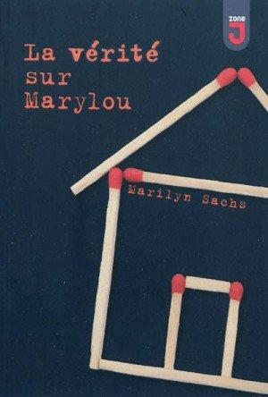 La vérité sur Marylou, de Marilyn Sachs