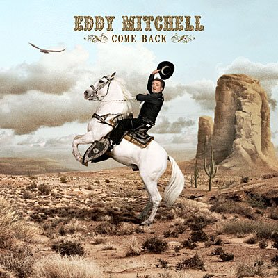 EDDY MITCHELL // COME BACK