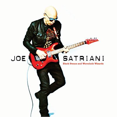 JOE SATRIANI // BLACK SWANS AND WORMHOLE WIZARDS