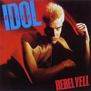 BILLY IDOL // REBEL YELL (expanded edition)