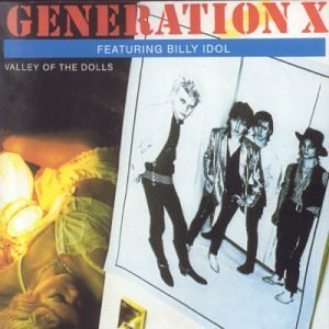 GENERATION X // VALLEY OF THE DOLLS