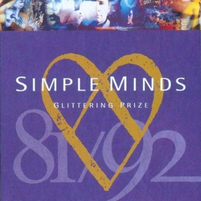 SIMPLE MINDS // GLITTERING PRIZE (best of)
