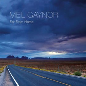 MEL GAYNOR // FAR FROM HOME (single)