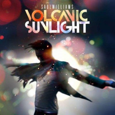 SAUL WILLIAMS // VOLCANIC SUNLIGHT