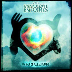 LES ENFOIRES // UN JOUR DE PLUS AU PARADIS (single)