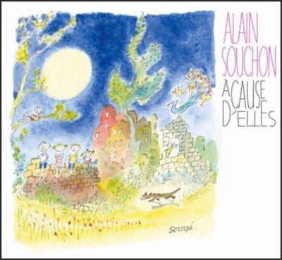 ALAIN SOUCHON // A CAUSE D'ELLES