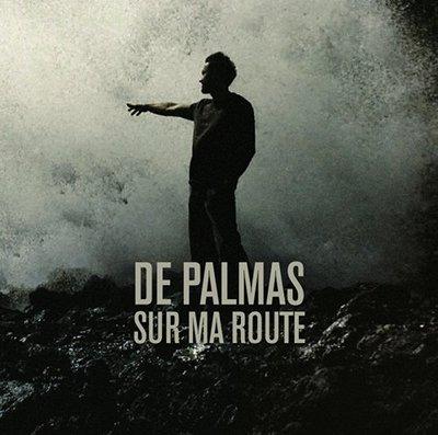 DE PALMAS // SUR MA ROUTE (best of)