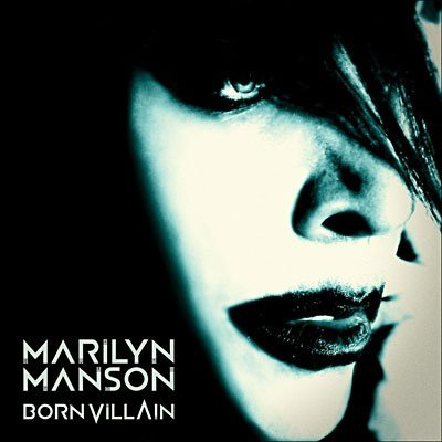 MARILYN MANSON // BORN VILLAIN