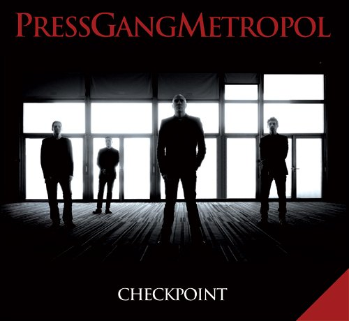 PRESS GANG METROPOL // CHECKPOINT