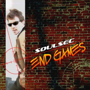SOULSEC // END GAMES