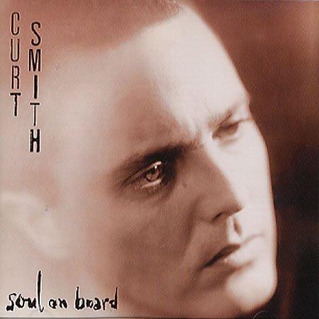 CURT SMITH // SOUL ON BOARD