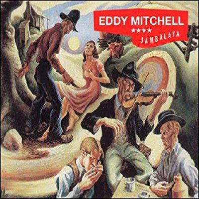 EDDY MITCHELL // JAMBALAYA
