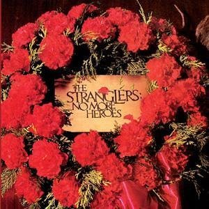 THE STRANGLERS // NO MORE HEROES