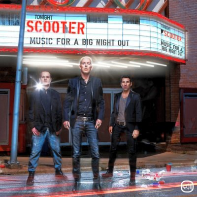 SCOOTER // MUSIC FOR A BIG NIGHT OUT