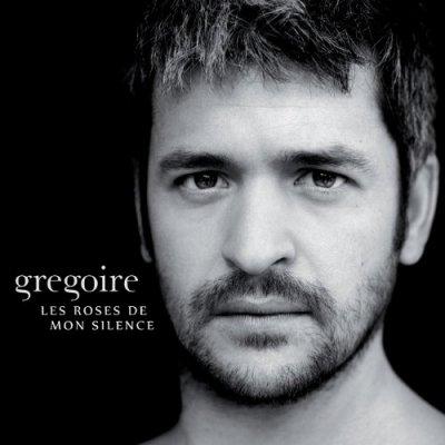 GREGOIRE // LES ROSES DE MON SILENCE