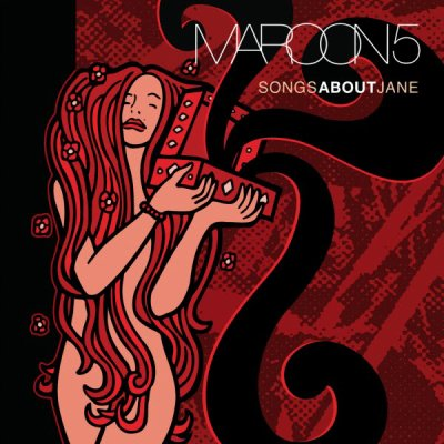 MAROON 5 // SONGS ABOUT JANE