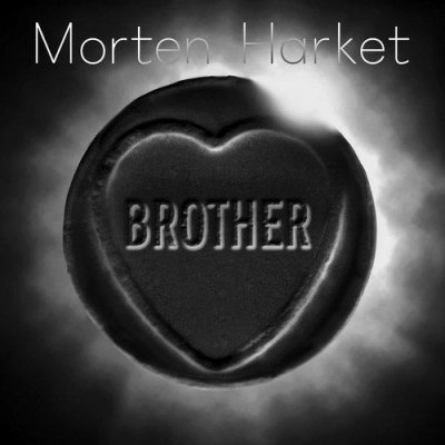 MORTEN HARKET // BROTHER
