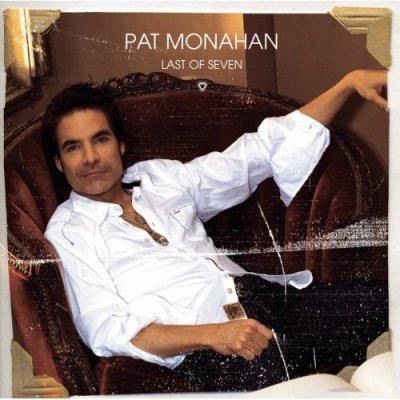 PAT MONAHAN // LAST OF SEVEN