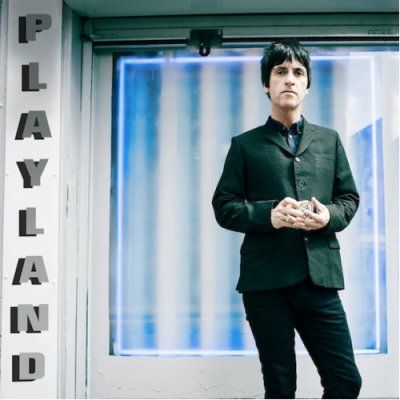 JOHNNY MARR // PLAYLAND