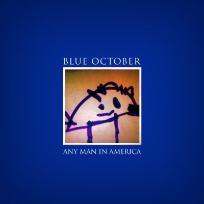 BLUE OCTOBER // ANY MAN IN AMERICA
