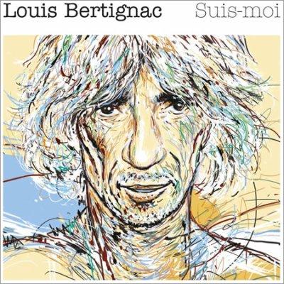 LOUIS BERTIGNAC // SUIS-MOI